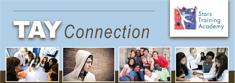 TAY Innovation in Kern County - TAY Connection